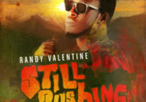 RANDY VALENTINE - STILL PUSHING