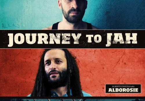 JOURNEY TO JAH - IL FILM SU ALBOROSIE & GENTLEMAN