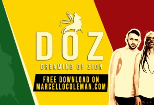DREAMING OF ZION - FREE DOWNLOAD Ufficiale - MARCELLO COLEMAN