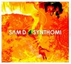 SAM D  - SYNTHOMI - NEW ALBUM