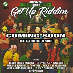 JAH SAZZAH - GET UP RIDDIM
