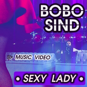 'SEXYLADY', IL NUOVO VIDEO DELL'ARTISTA MATERANO BOBO SIND