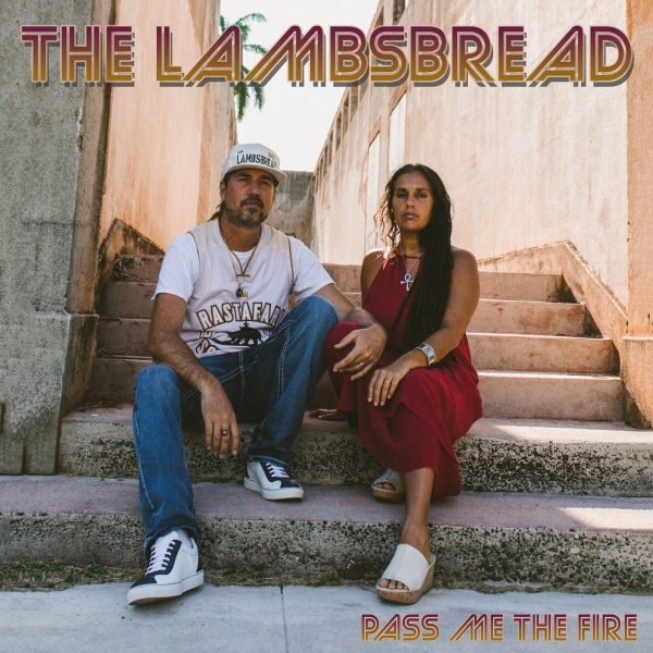 The Lambsbread presenta Pass Me The Fire