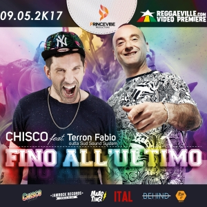 In free download 'Fino all'ultimo' nuovo single di Chisco ft. Terron Fabio