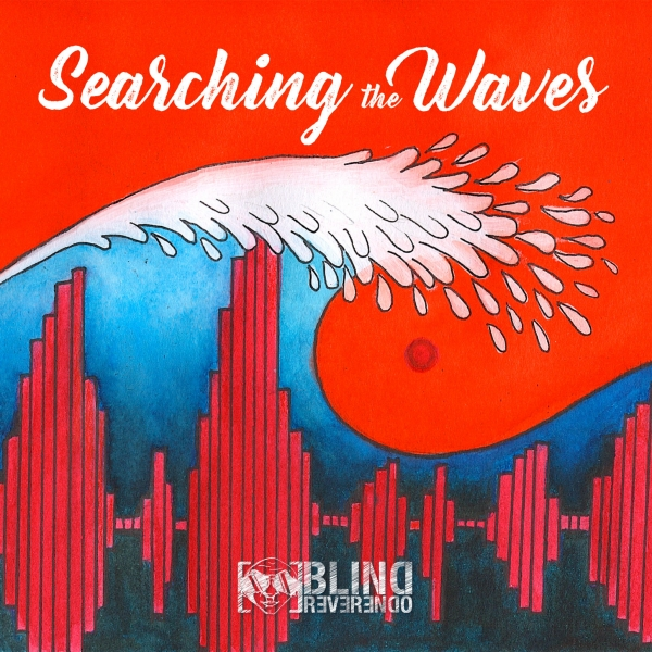 'SEARCHING THE WAVES', L'ALBUM DI BLIND REVERENDO