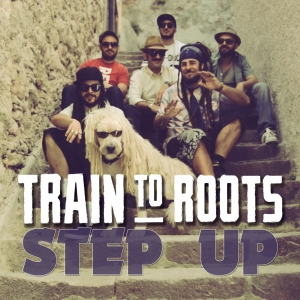 TRAIN TO ROOTS PRESENTANO: STEP UP