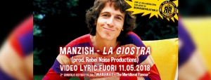 "NUOVO VIDEO PER MANZISH ""LA GIOSTRA"" OUT NOW"