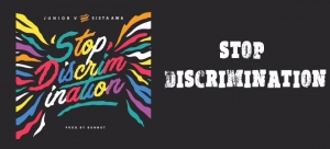 JUNIOR V & SISTA AWA - STOP DISCRIMINATION
