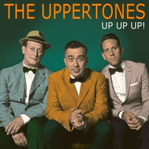 """Up Up Up!"", secondo disco per The Uppertones"