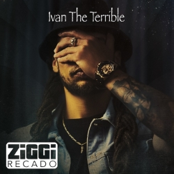 ZIGGI RECADO - IVAN THE TERRIBLE